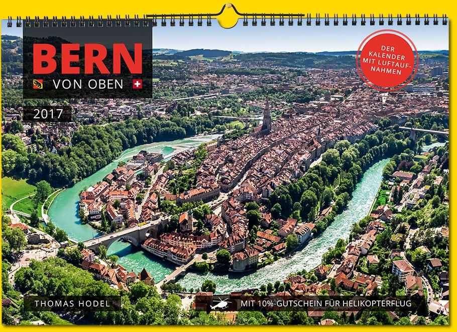 Bern von oben Kalender 2017